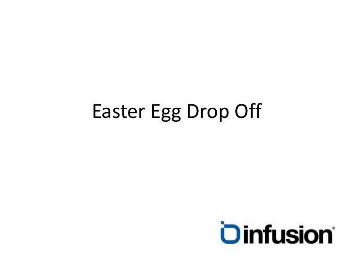 Easter Egg Drop Off