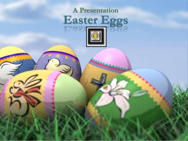 A Presentation  Easter Eggs