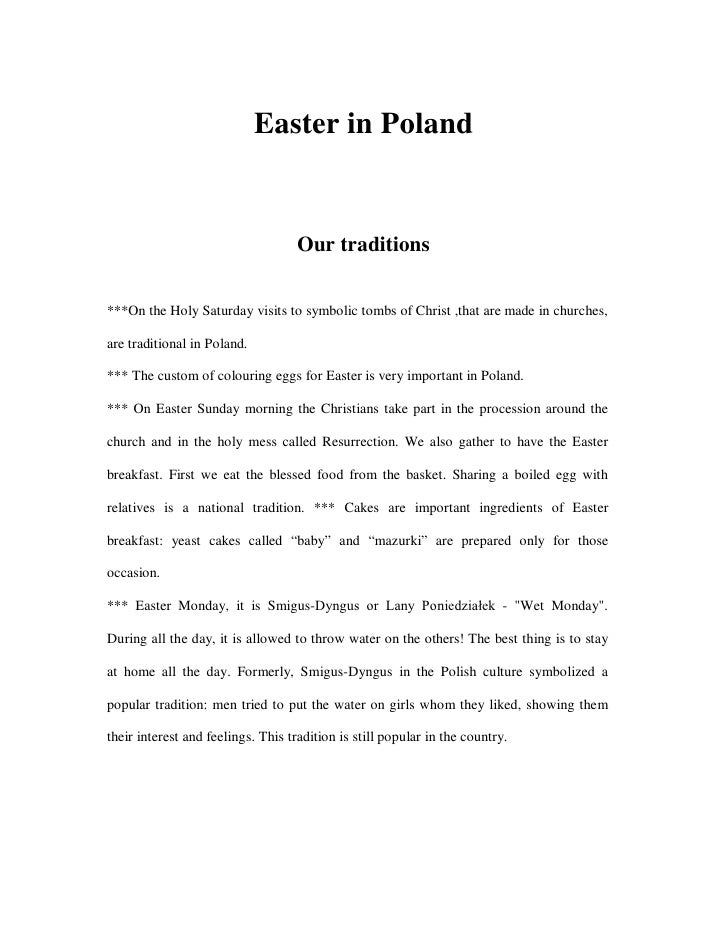 Easter in Poland                                       Our traditions  ***On the Holy Saturday visits to symbolic tombs of...