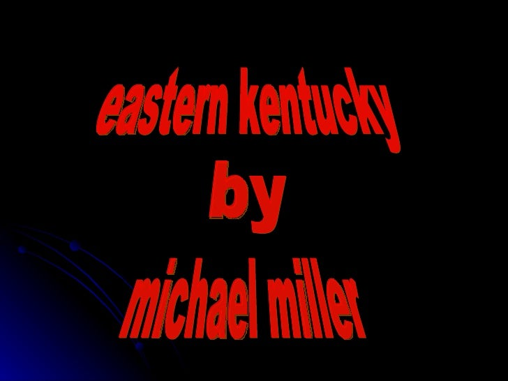eastern kentucky by michael miller