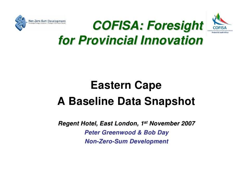 Eastern Cape Baseline Snapshot November 2007