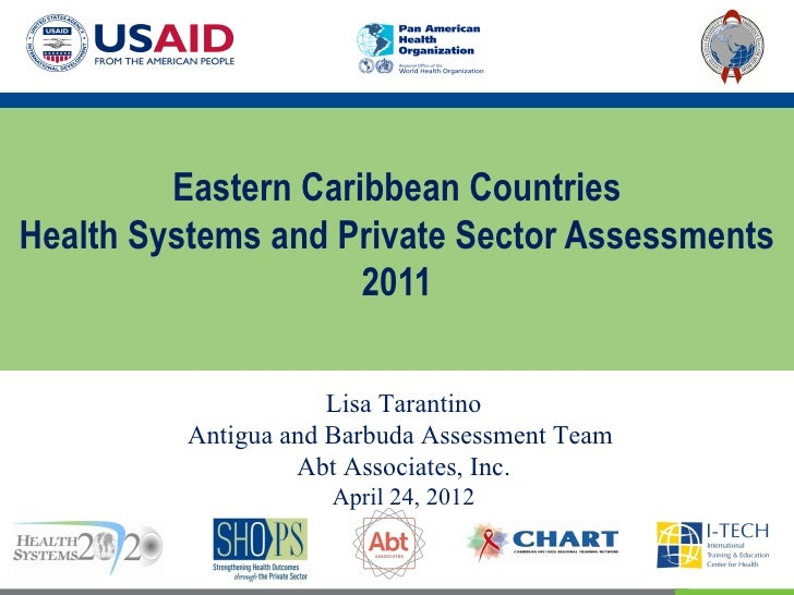 Eastern Caribbean CountriesHealth Systems and Private Sector Assessments                     2011                      Lis...