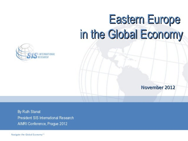 Eastern Europe                                            in the Global Economy                                           ...