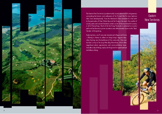 The Eastern New Territories is predominantly a scenic stretch of hills and greenery surrounding the historic rural settlem...