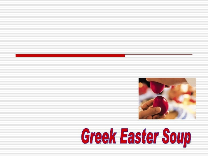 Greek Easter Soup