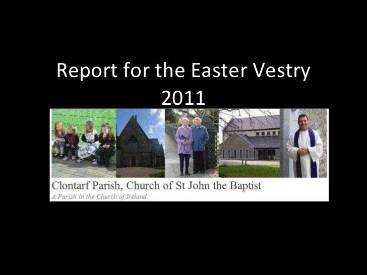 Report for Clontarf Parish Easter Vestry 2011