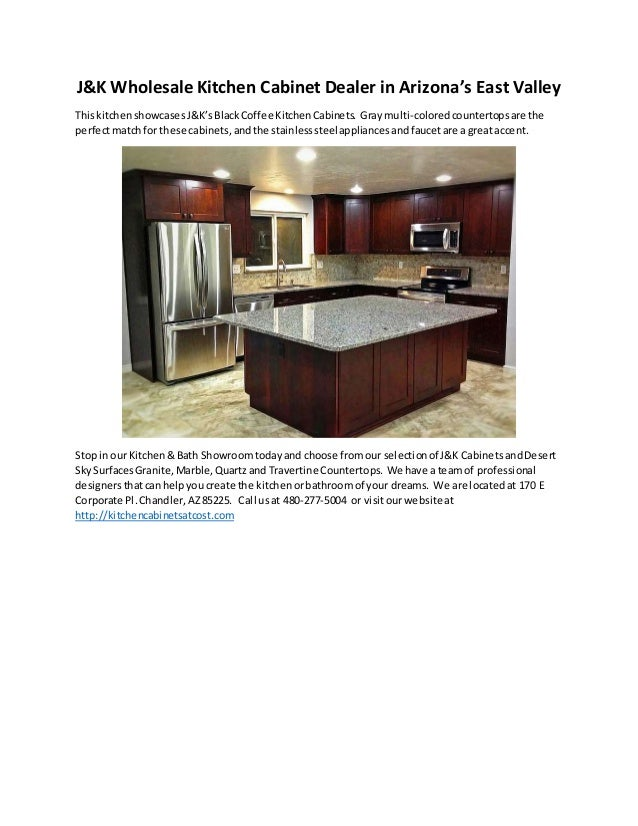 East valley az wholesale kitchen cabinets dealer j k for J kitchen wholesale