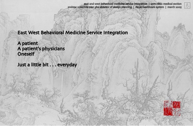 east and west behavioral medicine service integration | core clinic medical section	  andrew schechterman phd director of ...