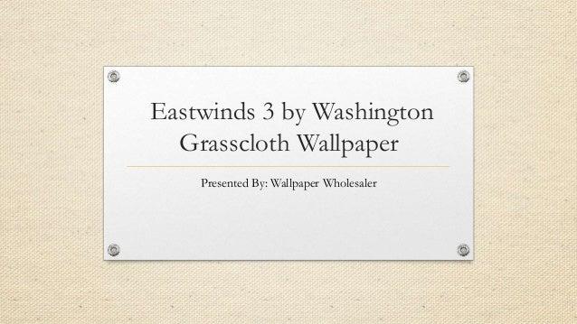 Eastwinds 3 Grasscloth Wallpaper