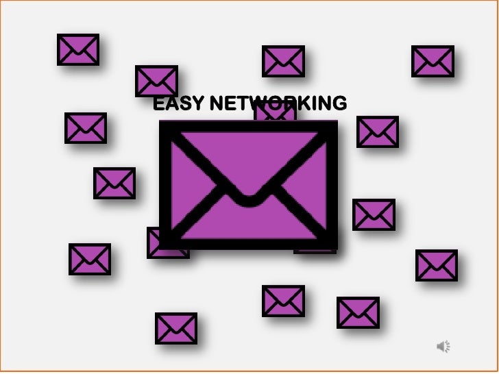 EASY NETWORKING