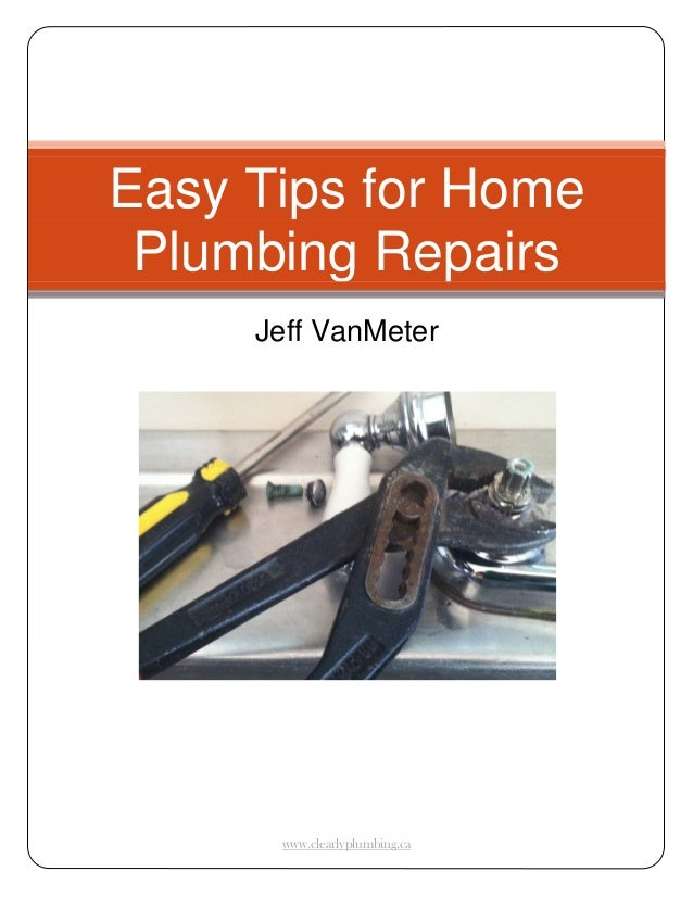Easy tips-for-home-plumbing-repairs-by-clearly-plumbing-and-drainage