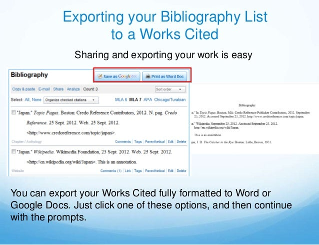 Exporting your Bibliography List                  to a Works Cited              Sharing and exporting your work is easyYou...