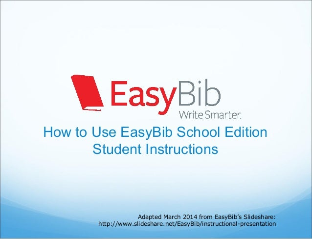 How to Use EasyBib School Edition: Student Instructions