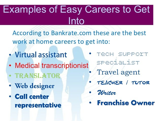 easy careers to get into