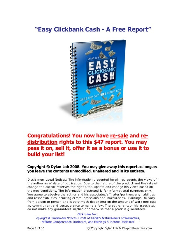 """""""Easy Clickbank Cash - A Free Report""""Congratulations! You now have re-sale and re-distribution rights to this $47 report. ..."""