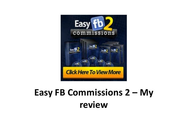 My Review - Easy FB Commission 2