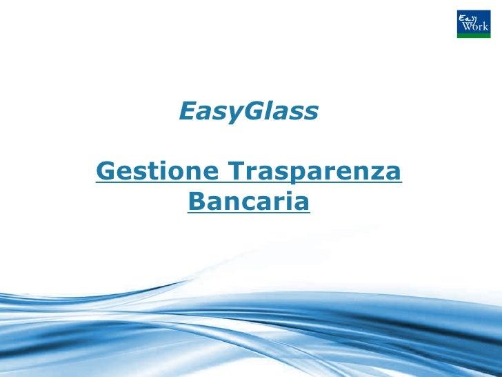 Easyglass