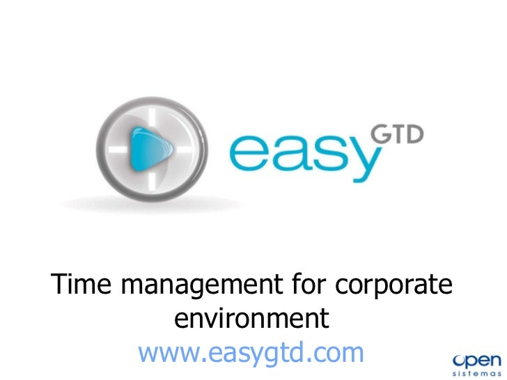 Time management for corporate environment www.easygtd.com