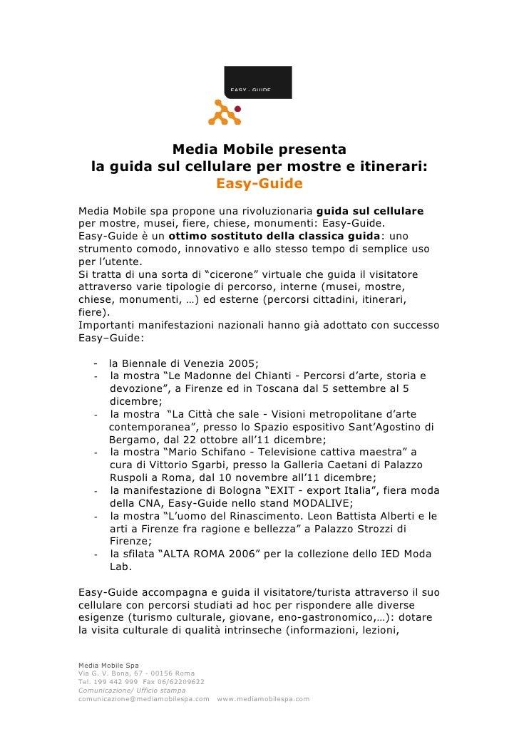 Media Mobile presenta    la guida sul cellulare per mostre e itinerari:                     Easy-Guide Media Mobile spa pr...