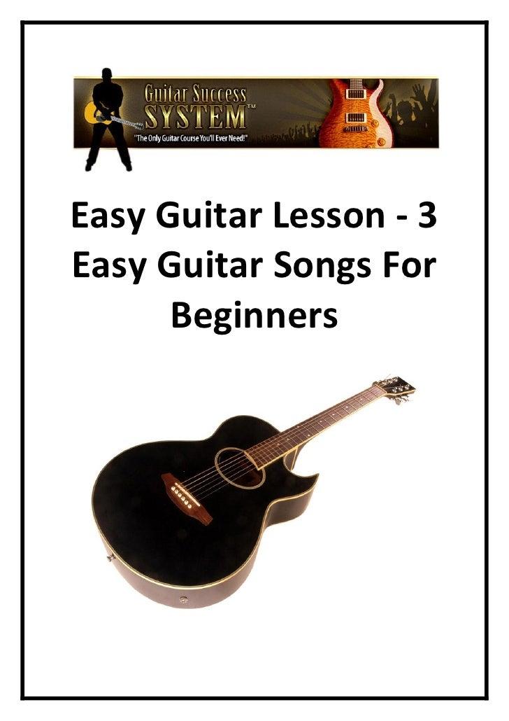 Easy Guitar Lesson   3 Easy Guitar Songs For Beginners