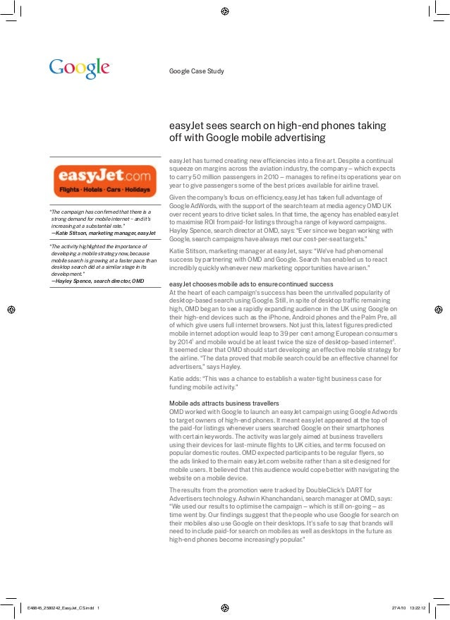 easyjet case analysis They are product:- in the respective case study as easyjet is a airline industry, its main fleet consists of airbus a320-200, airbus a319 and boeing 737-700 easyjet is a budget airliner and intended to attract business customers and leisure travelers spending lesser time travelling between destinations.
