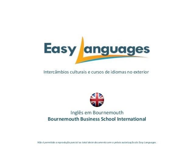 Intercâmbios culturais e cursos de idiomas no exterior Inglês em Bournemouth Bournemouth Business School International Não...