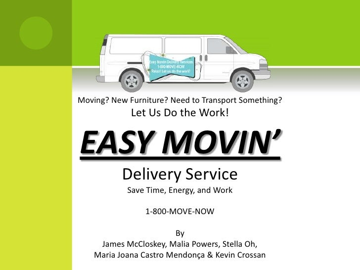 Moving? New Furniture? Need to Transport Something?<br />Let Us Do the Work!<br />EASY MOVIN'<br />Delivery Service<br />S...