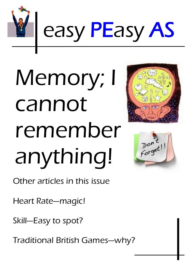 easy PEasy ASMemory; Icannotrememberanything!Other articles in this issueHeart Rate—magic!Skill—Easy to spot?Traditional B...