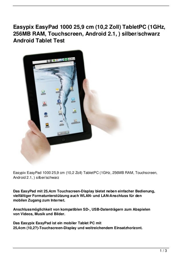 Easypix EasyPad 1000 25,9 cm (10,2 Zoll) TabletPC (1GHz,256MB RAM, Touchscreen, Android 2.1, ) silber/schwarzAndroid Table...