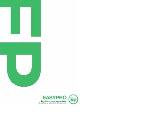 EasyPro - La soluzione gestionale evoluta per Studi Tecnici e Società di Ingegneria
