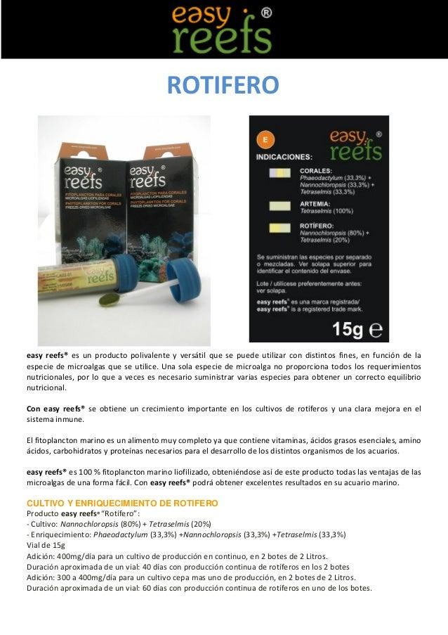 ROTIFEROeasy reefs® es un producto polivalente y versátil que se puede utilizar con distintos fines, en función de laespec...