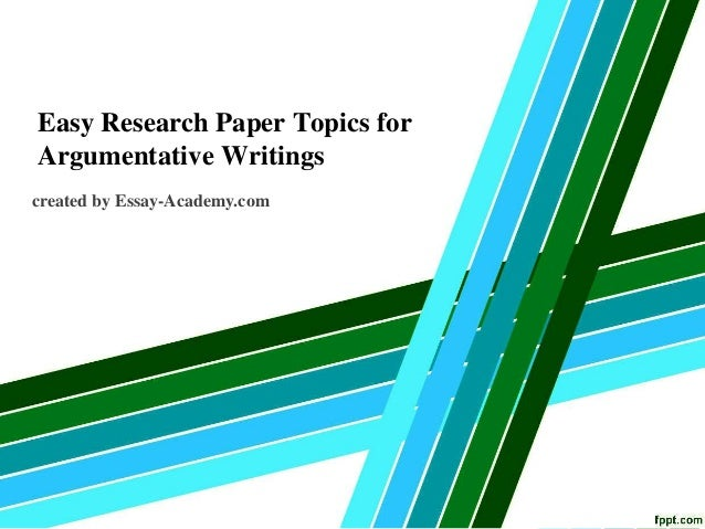 Interesting argumentative topics research papers