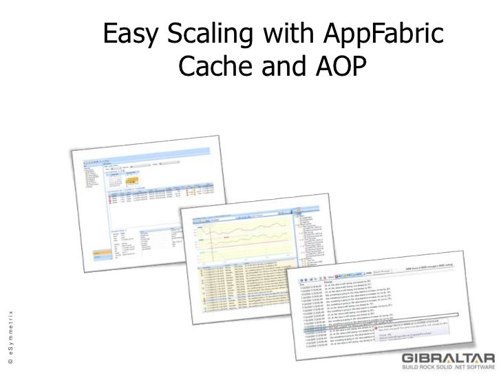 Easy Scaling with AppFabric Cache and AOP<br />
