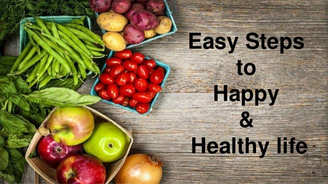 ways on living a happy healthy lifestyle Living natural healthy, happy lifestyle 55 likes i am an independent distributor of young living essential oils young living is the world leader in.