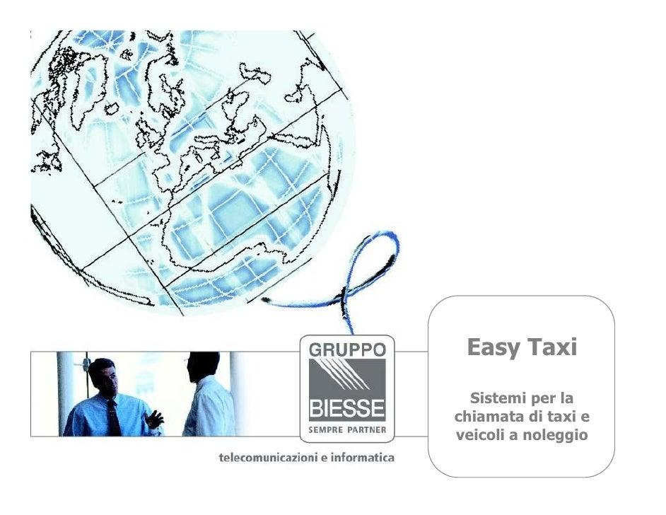 Easy Taxi    Sistemi per la chiamata di taxi e veicoli a noleggio