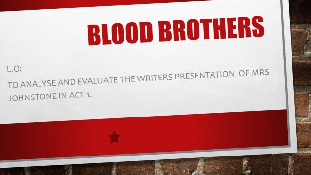 blood brothers analysis