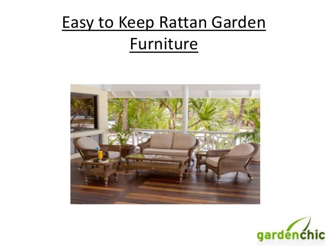 Easy to keep rattan garden furniture for Easy gardens to maintain