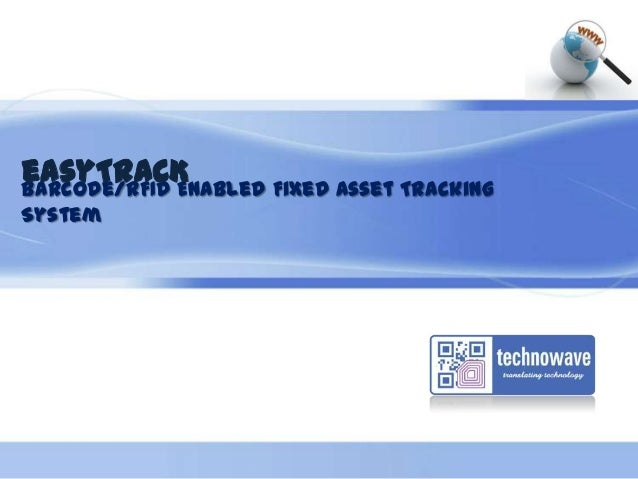 Challenges in TRACKING FIXED ASSETS Through its Life Cycle