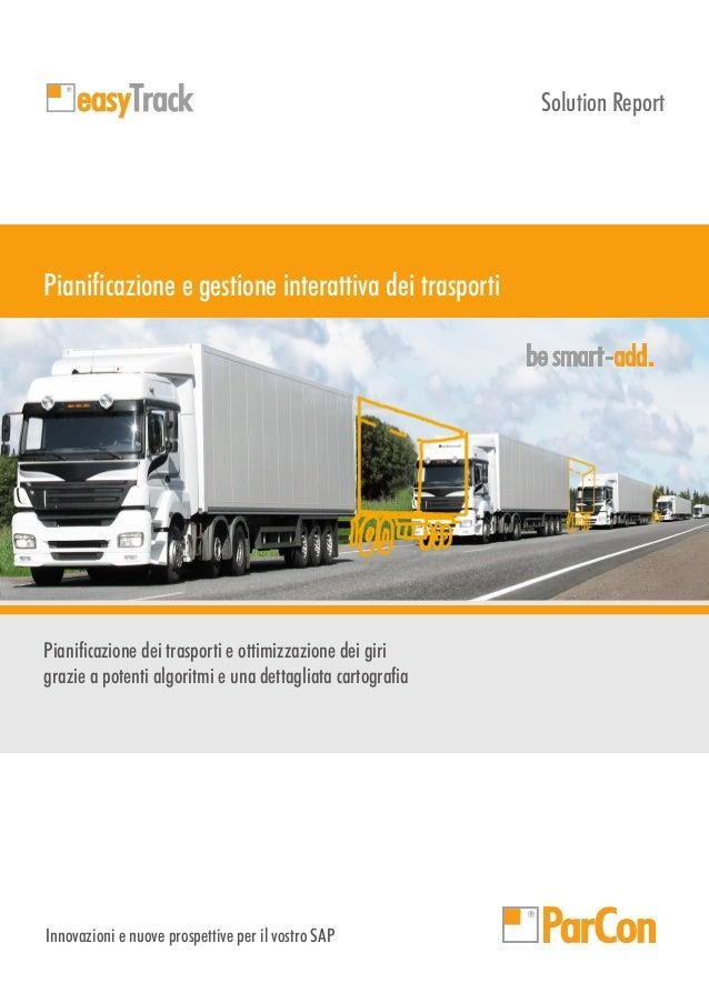 Solution Report  Pianificazione e gestione interattiva dei trasporti add  Pianificazione dei trasporti e ottimizzazione de...