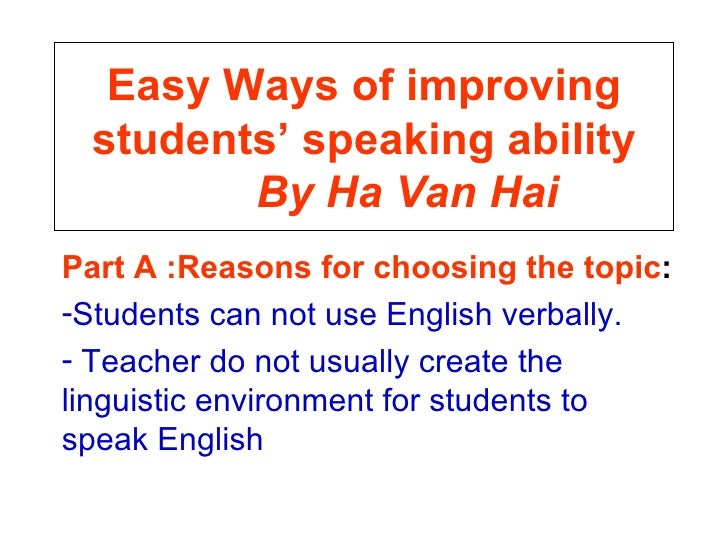 Easy ways of improving students' speaking ability