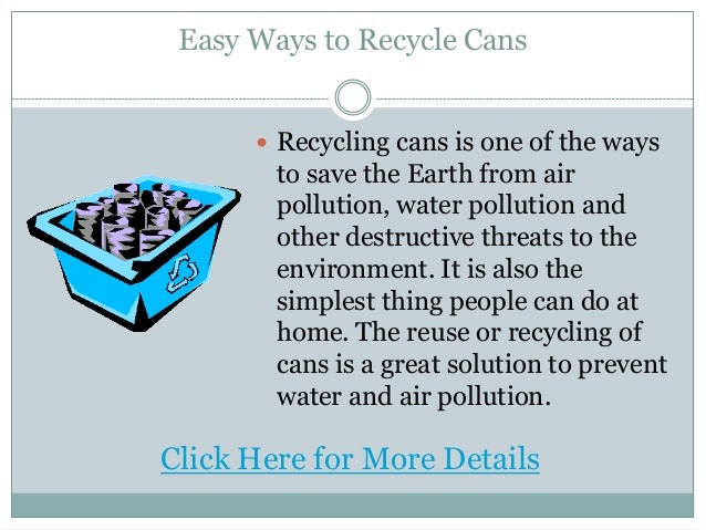 easy ways to recycle cans
