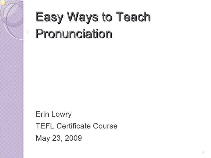 Easy Ways To Teach Pronunciation