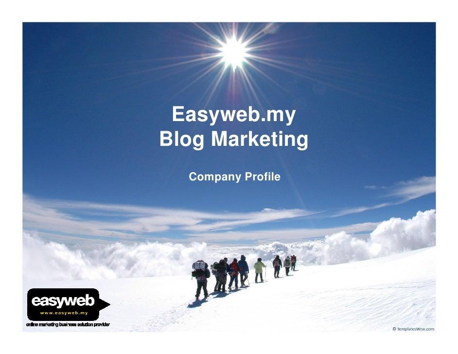 Easyweb.my Blog Marketing   Company Profile