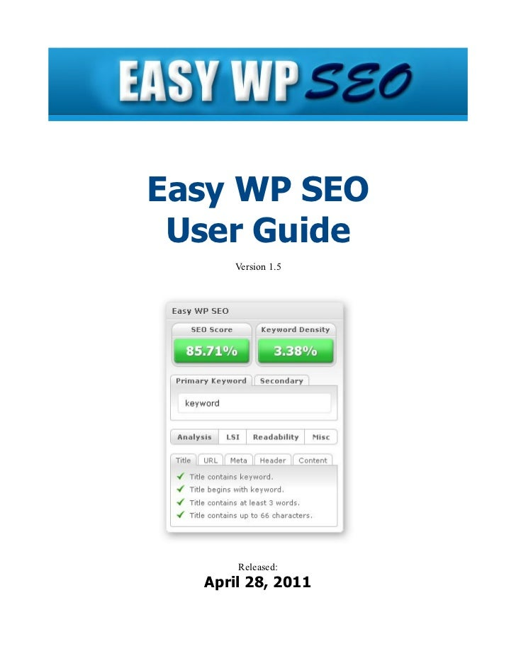 Easy WP SEO User Guide      Version 1.5      Released:  April 28, 2011