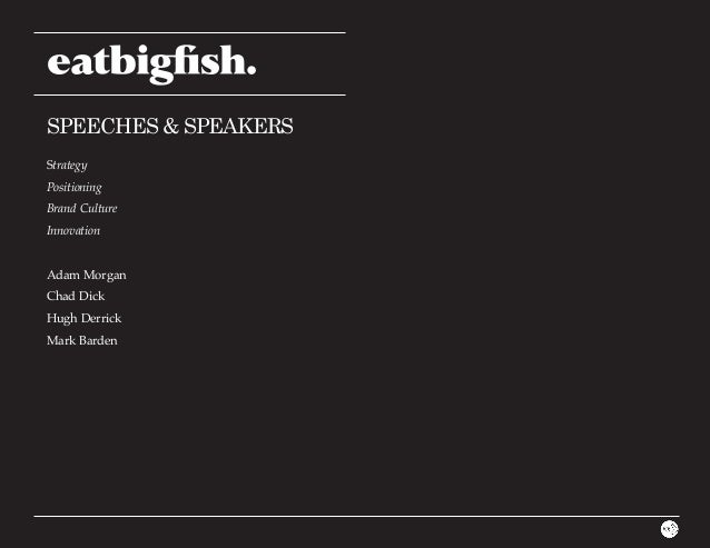 Eatbigfish speeches 2013