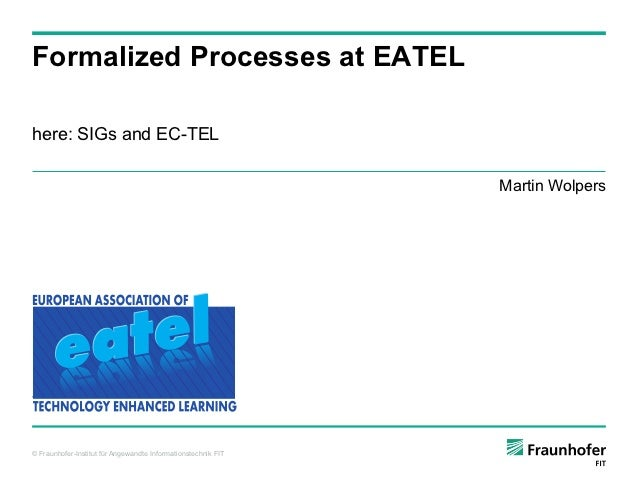 Formalized Processes at EATEL (here: SIGs and EC-TEL)