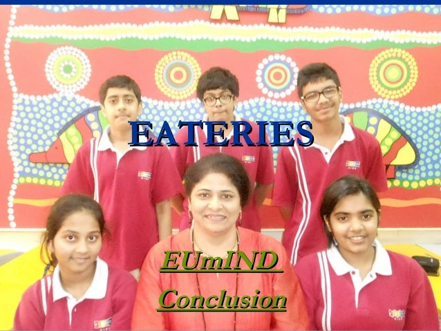 EATERIES EUmIND Conclusion