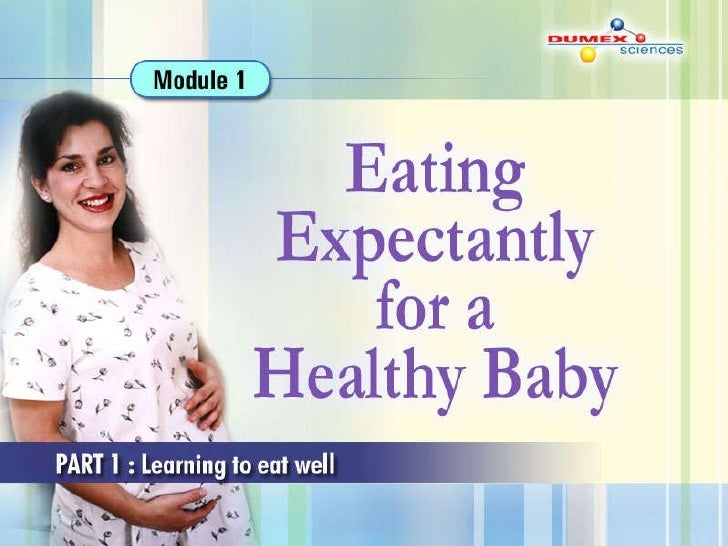 Eating Expectantly For A Healthy Baby