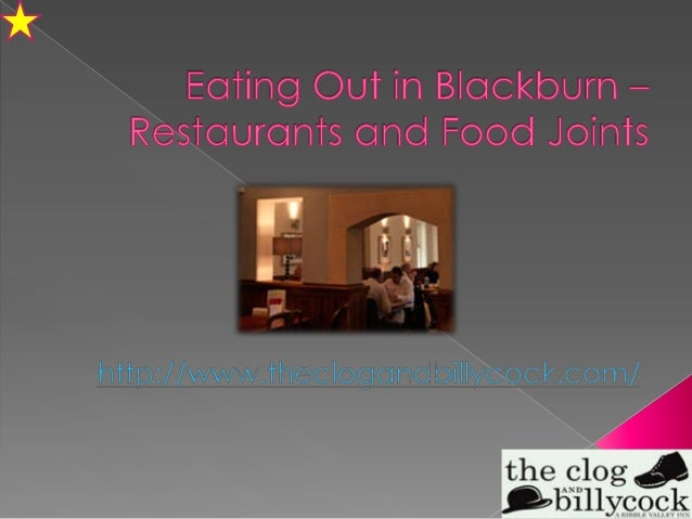 Eating out in blackburn – restaurants and food joints