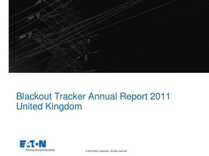 Eaton U.K. Blackout Tracker 2011 Annual Report